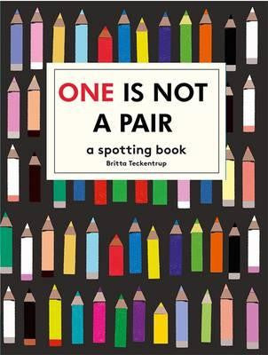 One is not a Pair:A Spotting Book by Britta Teppentrup - My Messy Room