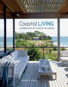 Costal Living by Henrietta Heald - My Messy Room