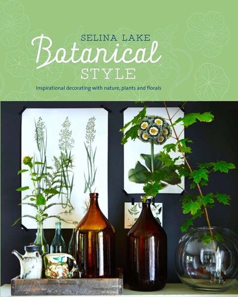 Botanical Style by Selina Lake - My Messy Room - 1