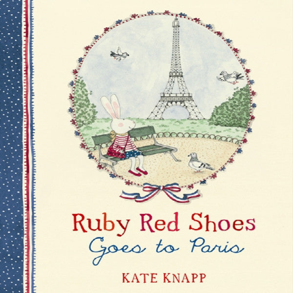 Ruby Red Shoes Goes to Paris by Kate Knapp - My Messy Room