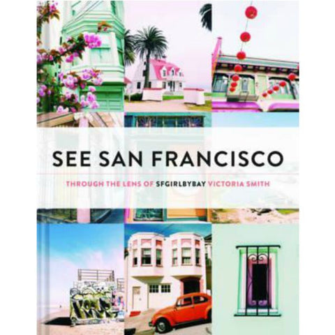 See San Francisco by Victoria Smith - My Messy Room