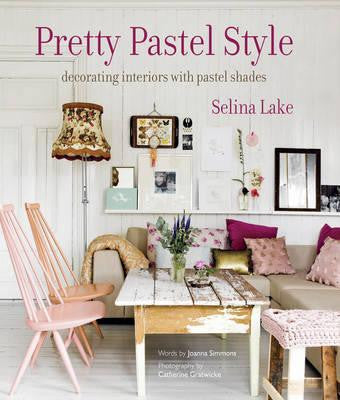 Pretty Pastel Style by Selina Lake - My Messy Room