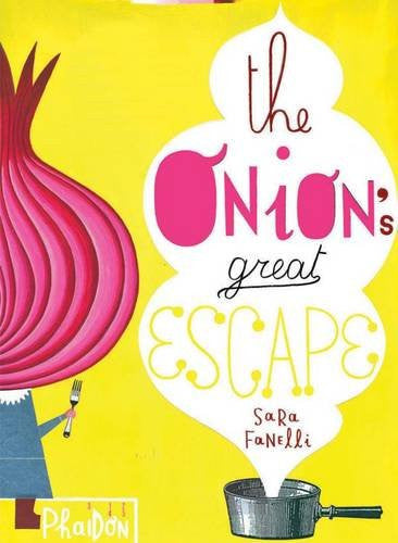 The Onion's Great Escape by Sara Fanelli - My Messy Room - 1