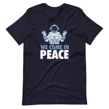 Load image into Gallery viewer, We Come In Peace Tee