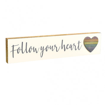 """Follow Your Heart"" Wall Plaque"