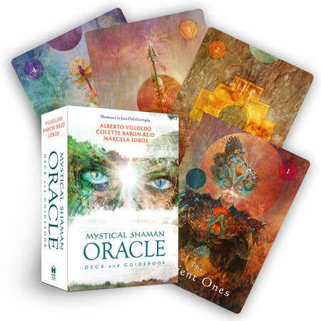 Mystical Shaman Oracle Cards Written by Alberto Villoldo, Colette Baron-Reid Contribution by Marcela Lobos