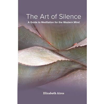 """The Art of Silence""  - Elizabeth Aires"