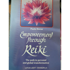 """Empowerment through Reiki' - Paula Horan"