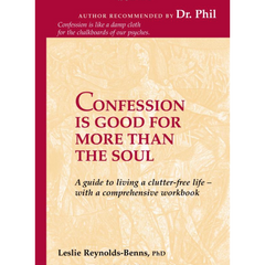 """Confession is Good For More Than The Soul"" - Leslie Reynolds-Benns, Ph.D."