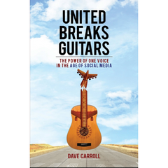 """United Breaks Guitars"" by Dave Carroll"