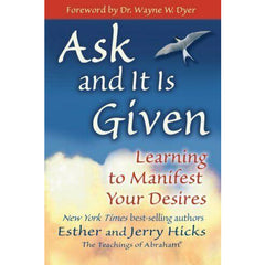 """Ask and It is Given"" - Esther & Jerry Hicks"