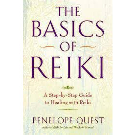 """The Basics of Reiki"""