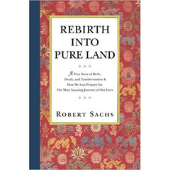 """Rebirth into Pure Land"" - Robert Sachs"