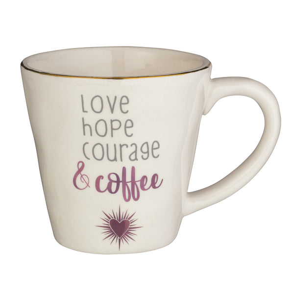"""Love Hope Courage & Coffee Mug"" 16 oz"