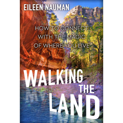 """Walking the Land"" - Eileen Nauman"