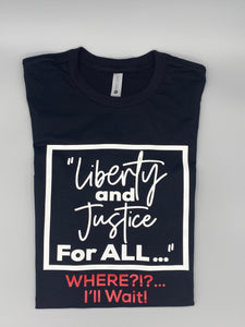 Liberty & Justice Tee