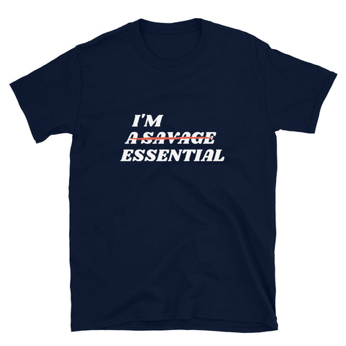 I'm Essential - Short-Sleeve Unisex T-Shirt - Live Tuff