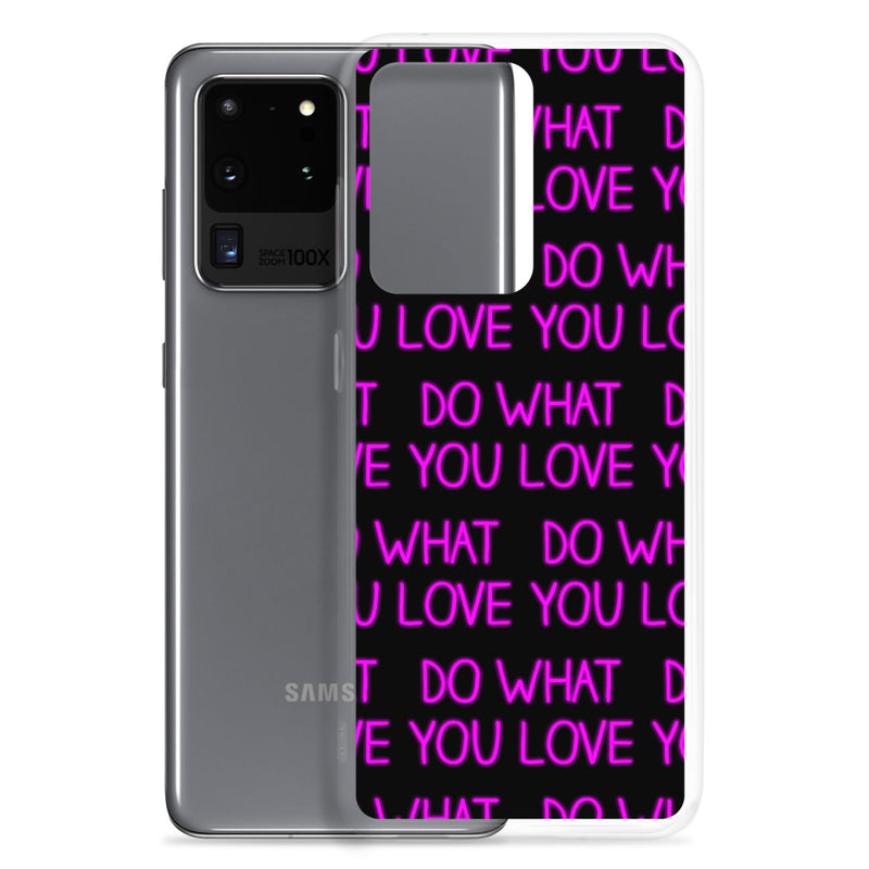 DO WHAT YOU LOVE - Samsung Case - Live Tuff