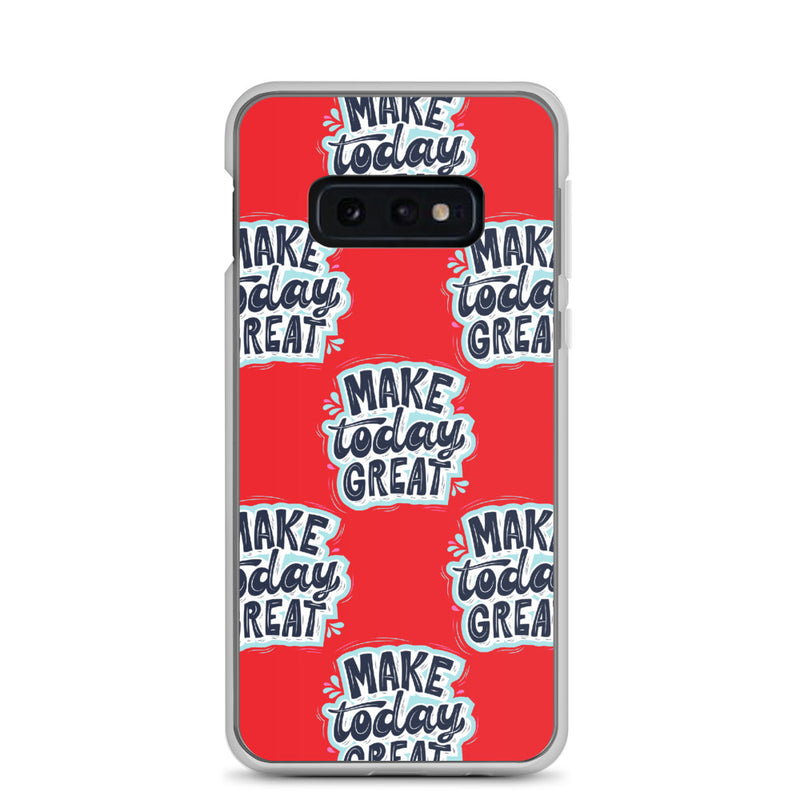 MAKE TODAY GREAT - Samsung Case - Live Tuff