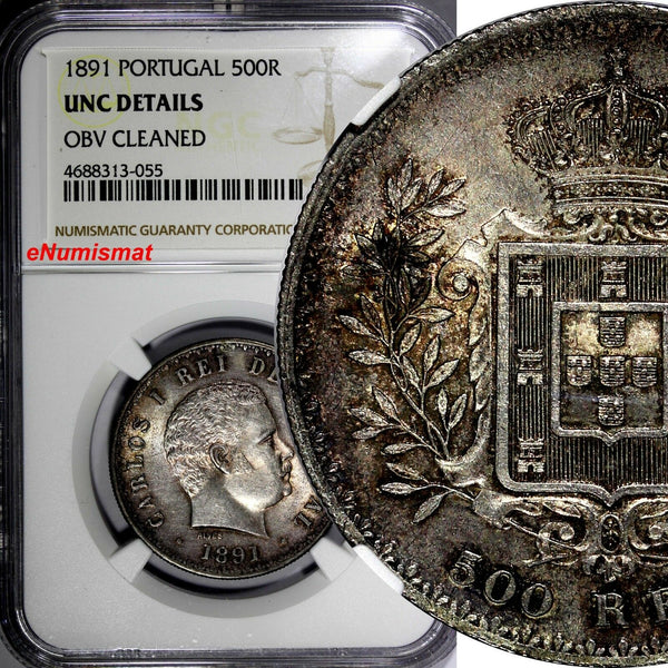 Portugal Carlos I Silver 1891 500 Reis NGC UNC DETAILS Nice Toned 30mm KM# 535