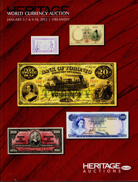 Heritage Auctions 5-7 & 9-10 January 2012 ,Orlando .World Currency Auction