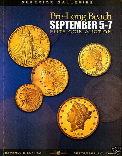 SUPERIOR 09/5-7/04ELITE AUCTION UNITED STATES GOLD COIN