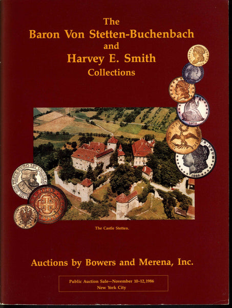 BOWERS AND MERENA AUCTION 1986.BARON VON STETTEN-BUCHENBACH AND HARVEY SMITH COL
