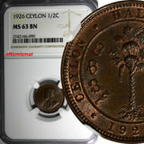 Ceylon George V Copper 1926 1/2 Cent NGC MS63 BN LAST YEAR TYPE KM# 106 (090)