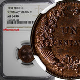 Peru 1939 1 Centavo NGC MS64 RB STRAIGHT TOP GRADED NGC Thick planchet KM# 208.2