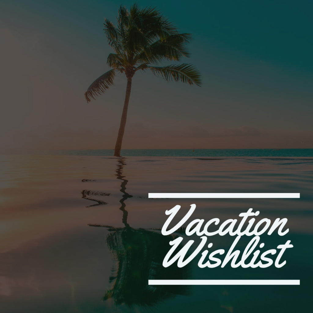 OUR VACATION WISHLIST | Casual Tropical Wear