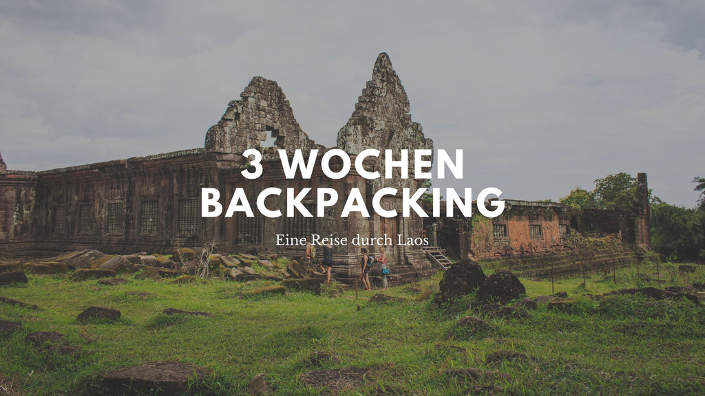 Backpacking 3 Wochen