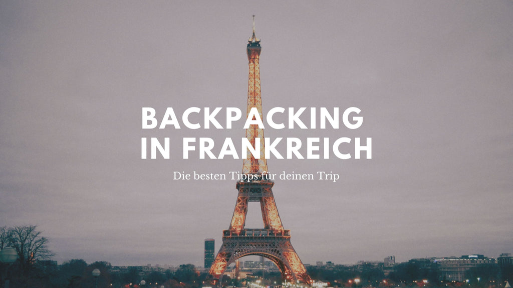 Backpacking in Frankreich