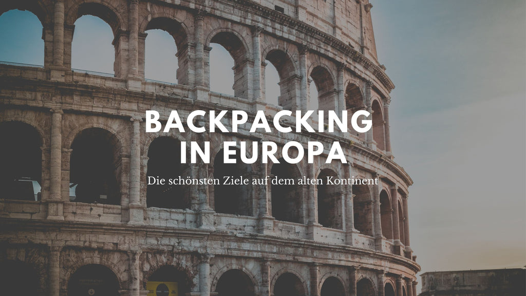 Backpacking in Europa