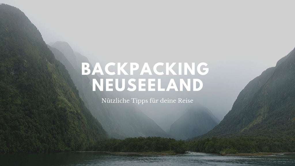 Backpacking Neuseeland