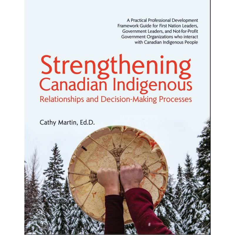 Strengthening Canadian Indigenous Relationships