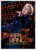 Songs From The Seventies DVD - Shop Manilow - Barry Manilow