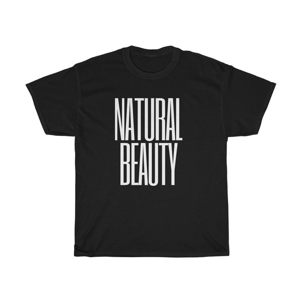 Natural Beauty Tee with White Letters