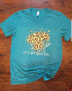 Tee - Teal Leopard Is My Neutral