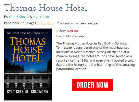 This History and Hauntings of the Thomas House Hotel Book