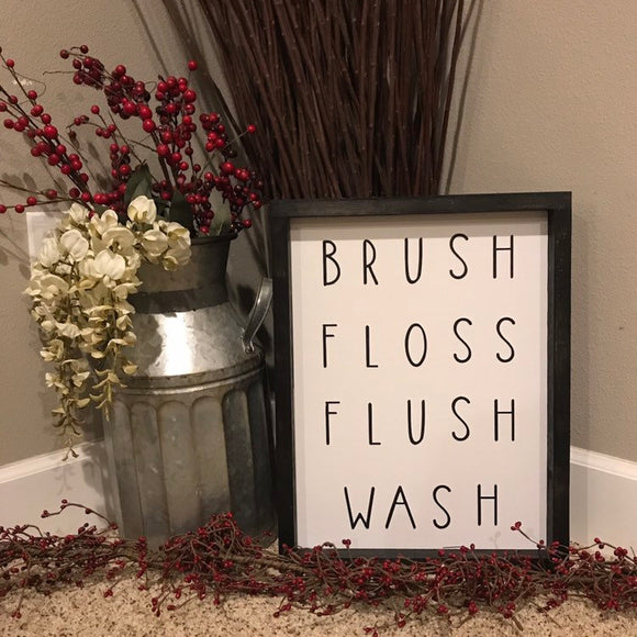Brush Floss Flush Wash