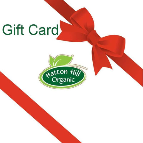 Hatton Hill Gift Card - Hatton Hill Organic