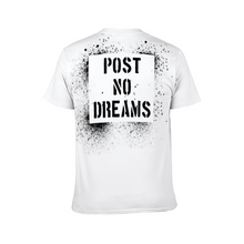 "Load image into Gallery viewer, ""Post No Dreams"" Unisex T-shirt for Men and Women"