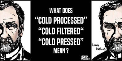 What is the difference Cold Processed, Cold Pressed, & Cold Filtered Whey Protein?