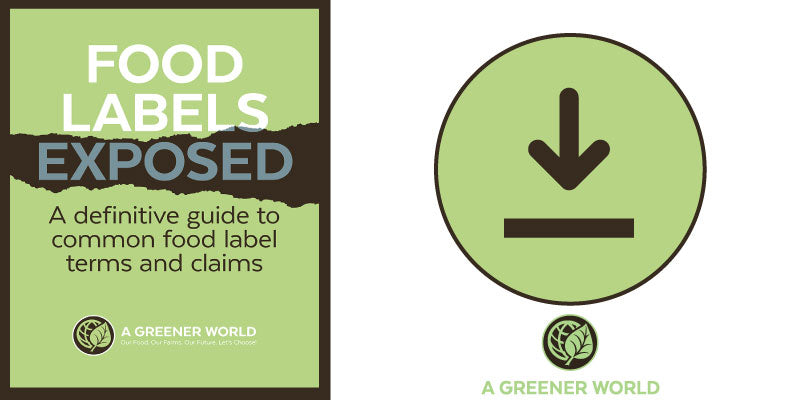 Download Here - Food Labels Exposed by A Greener World