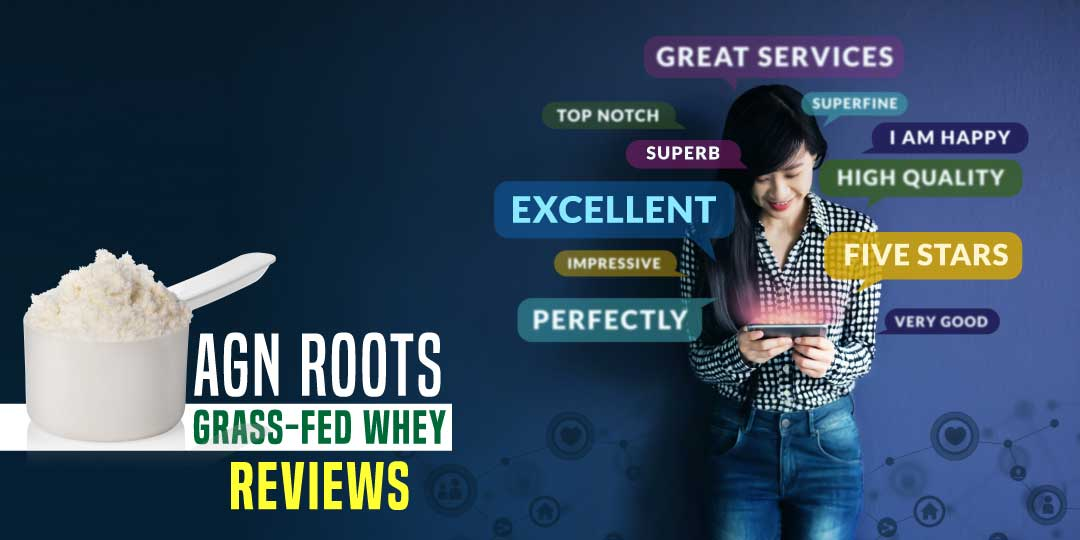 Reviews of AGN Roots Grass-Fed Whey