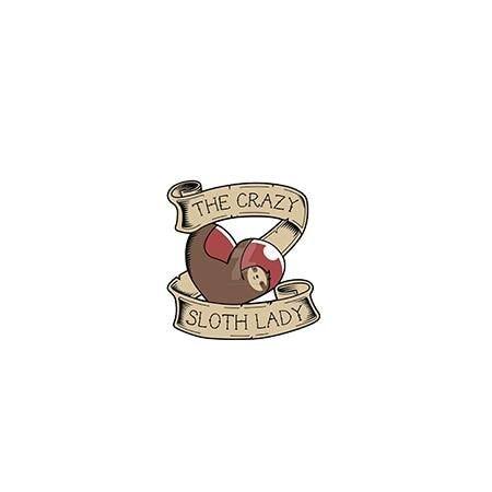 The Crazy Sloth Lady Pin Badge