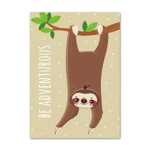 Be Adventurous Poster - Sloth Gift shop