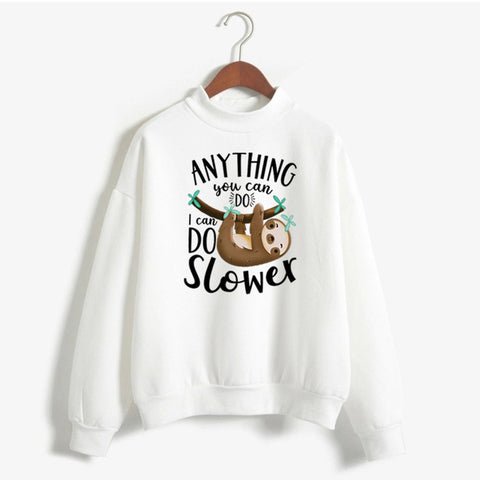 'I can do slower' Sweatshirt - Sloth Gift shop