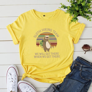 Get There Sloth T-shirt