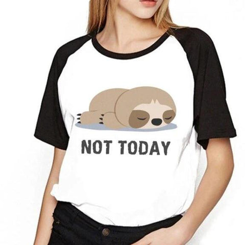 Not Today Sloth T-Shirt